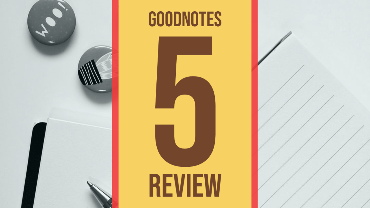 Goodnotes5 review what's New